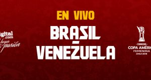 Copa América Femenina 2018 | EN VIVO: Brasil – Venezuela